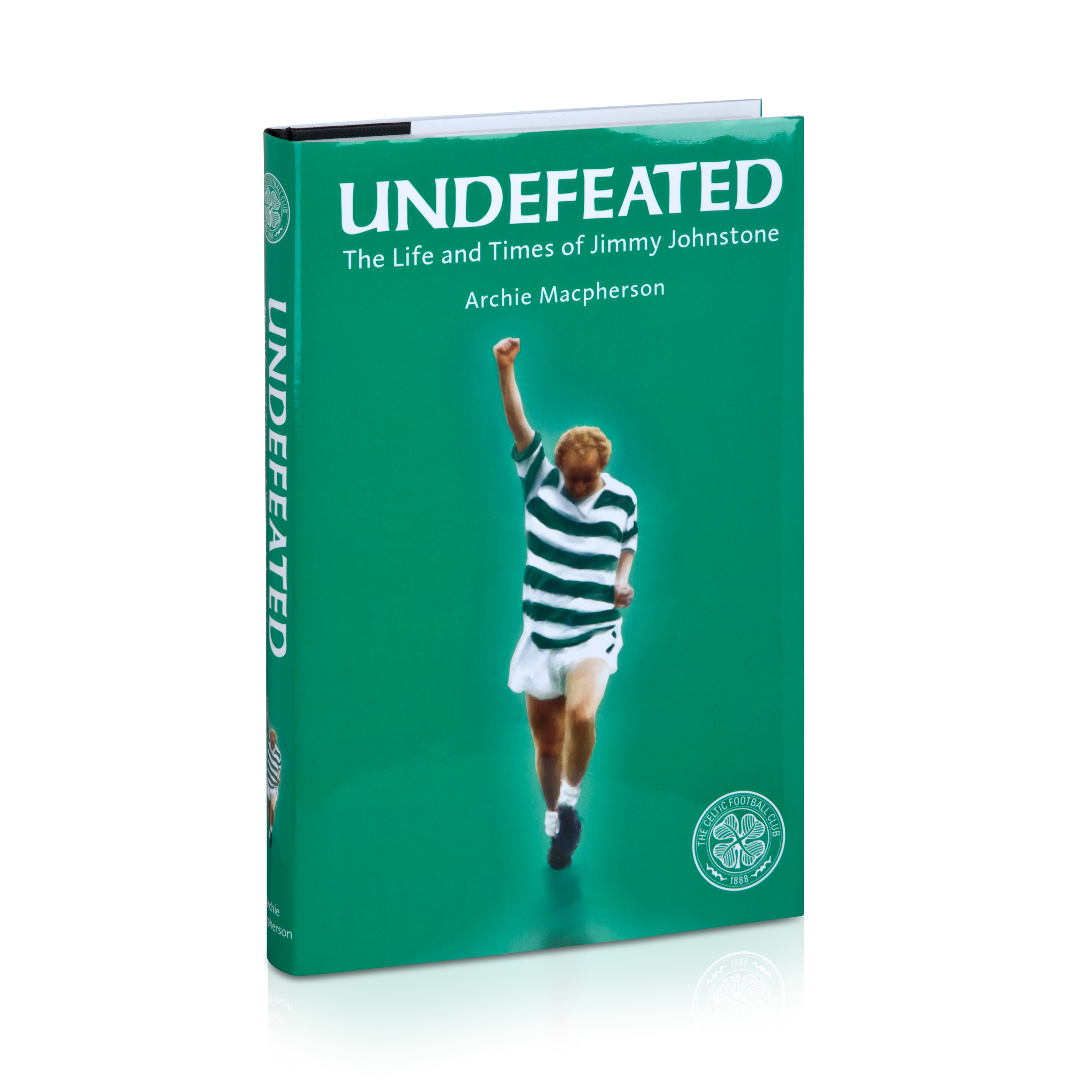 Celtic Undefeated - The Life And Times Of Jimmy Johnstone Book