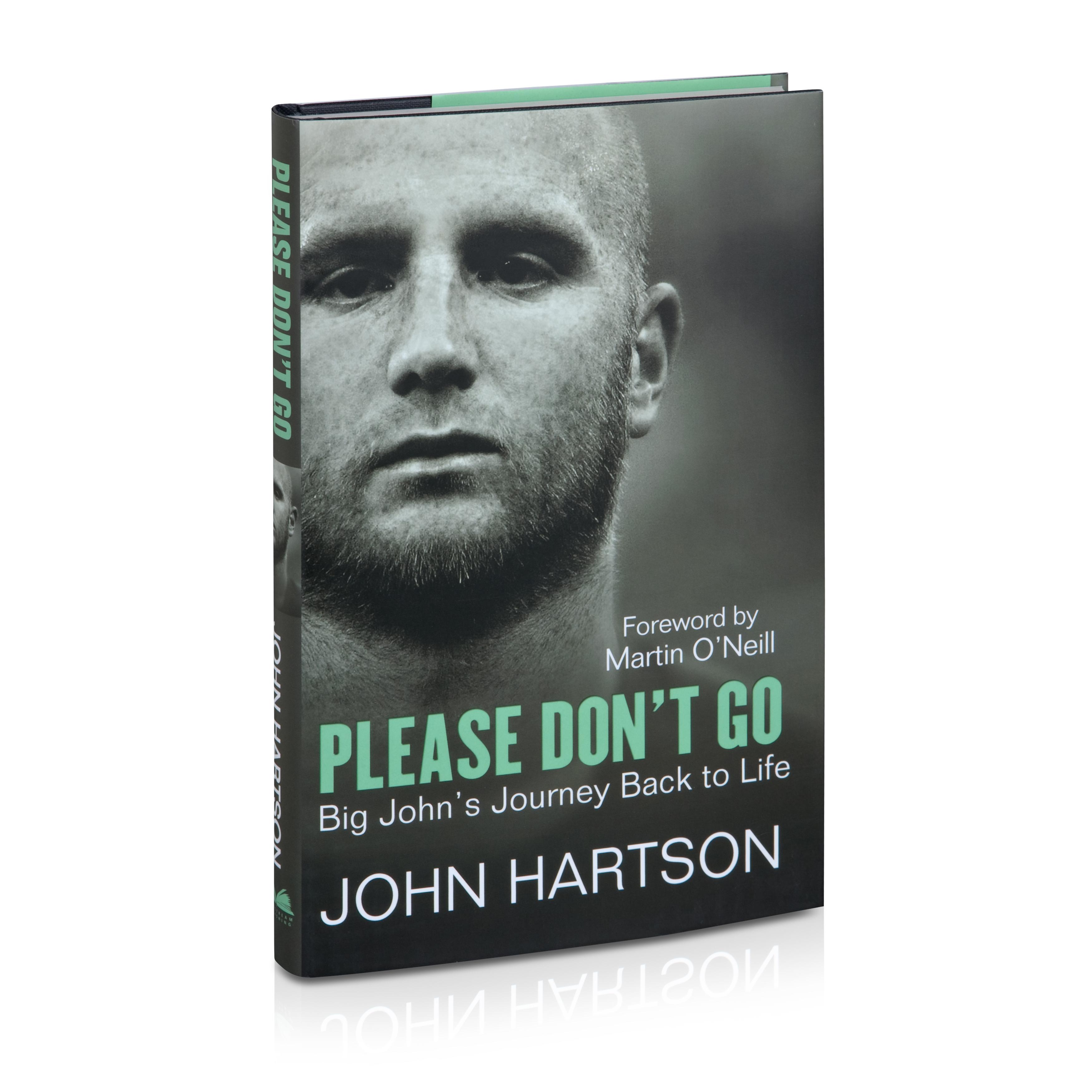 Celtic John Hartson - Please Don`t Go Book - Hardback