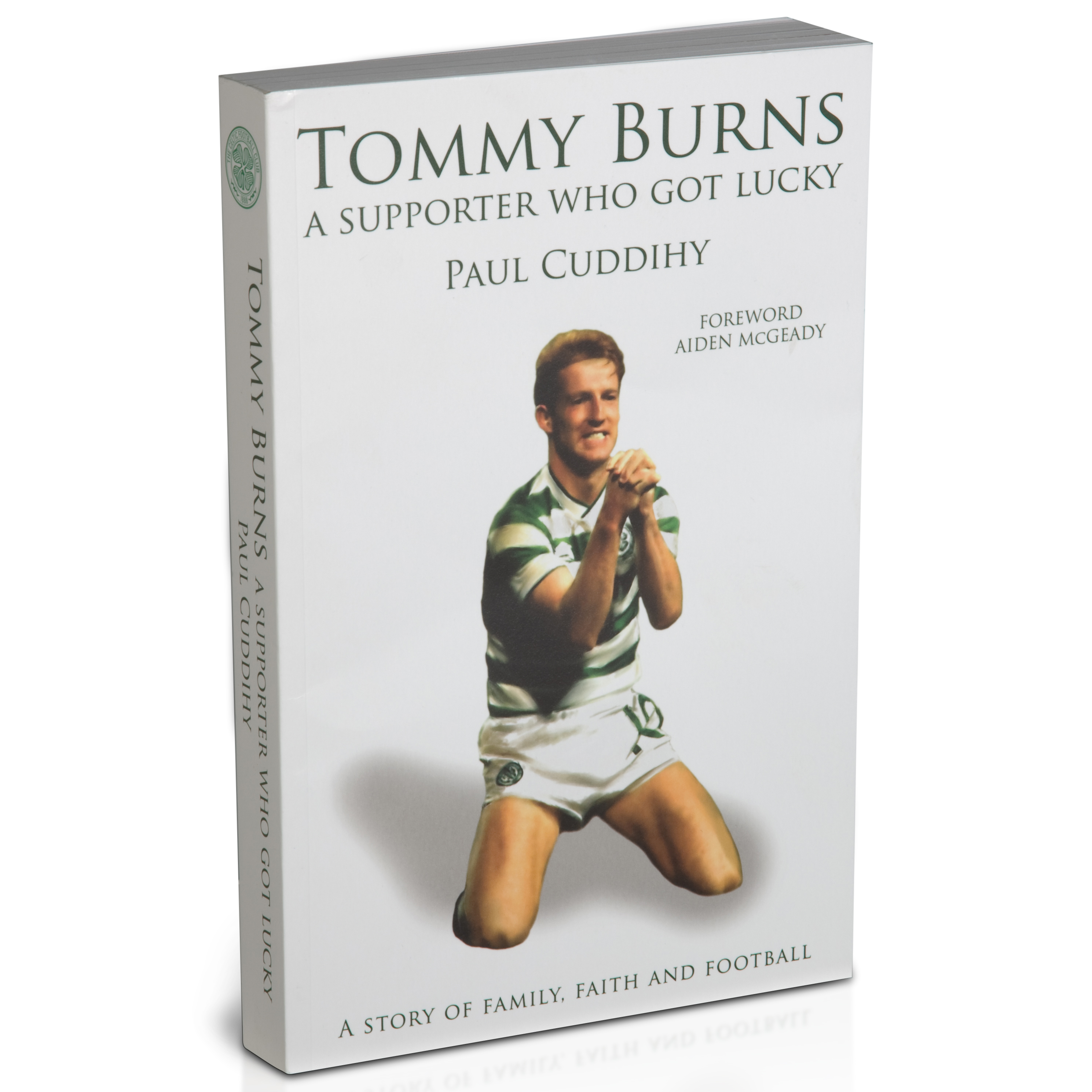 Celtic Tommy Burns - A Supporter Who Got Lucky Book - Paperback