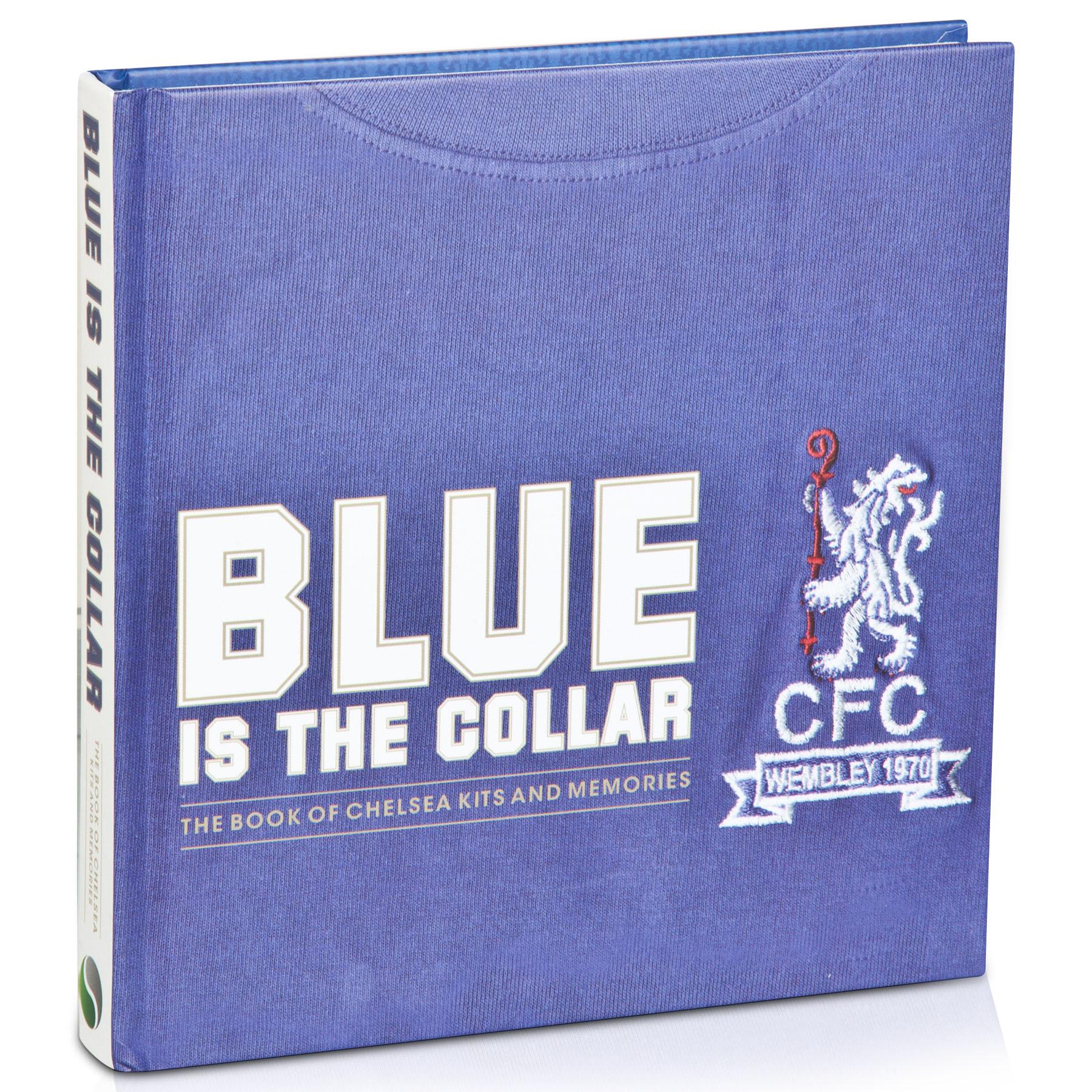 Chelsea Blue Is The Collar - Hardback Book