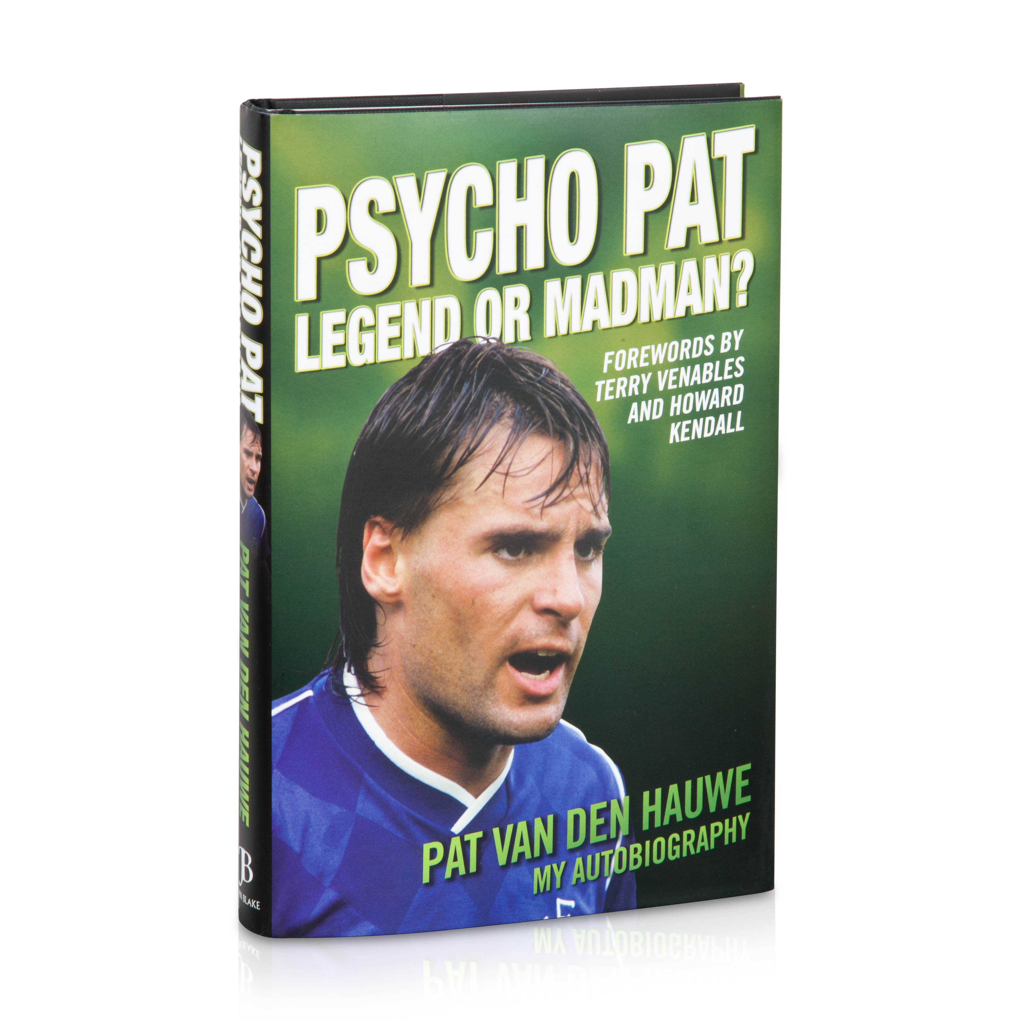 Everton Psycho Pat - Legend or Madman? Book