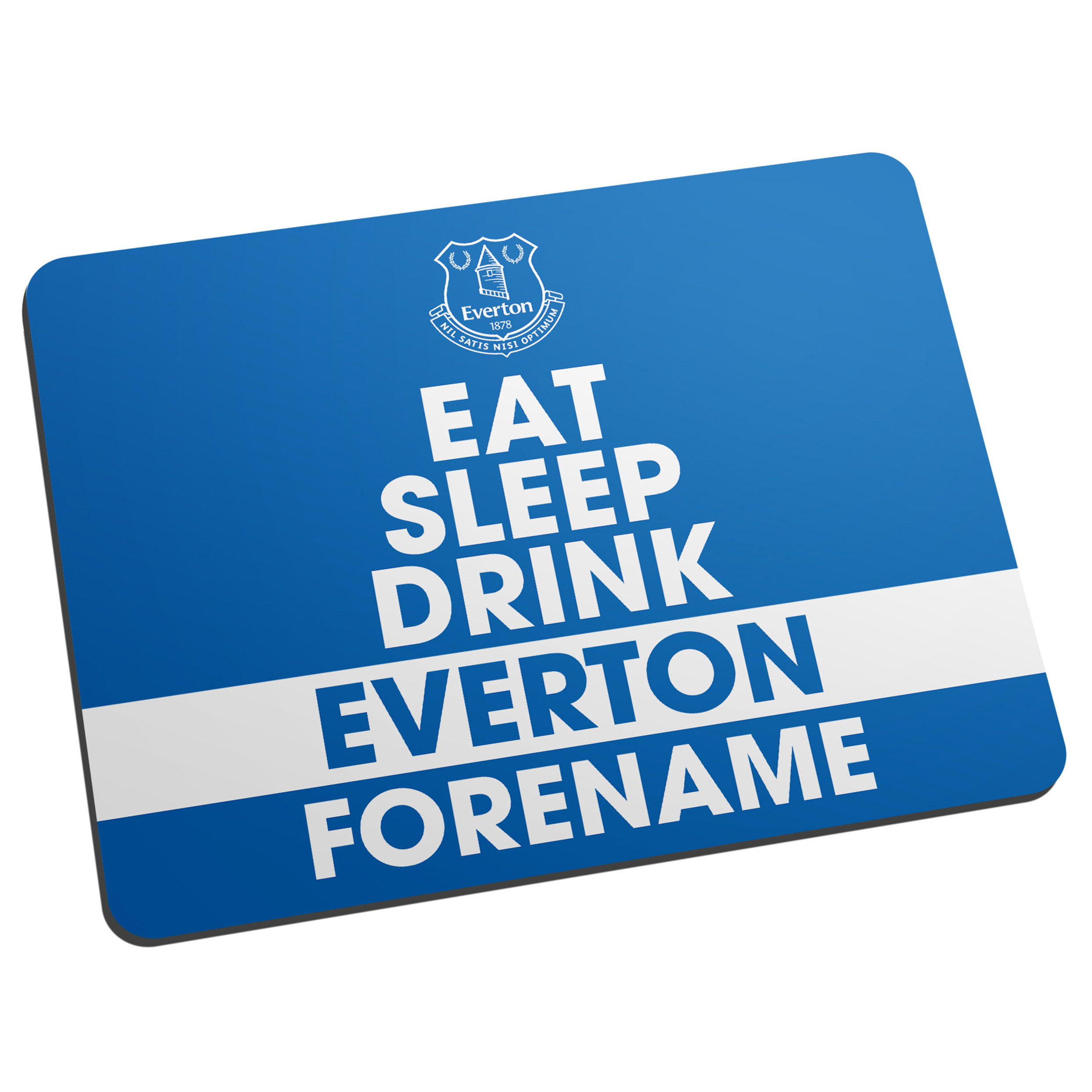 Everton Personalised Eat Sleep Drink Mouse Mat