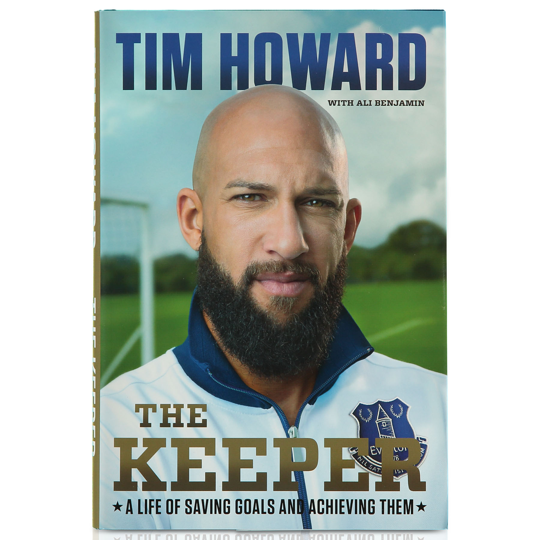 Everton The Keeper, By Tim Howard - Autobiography