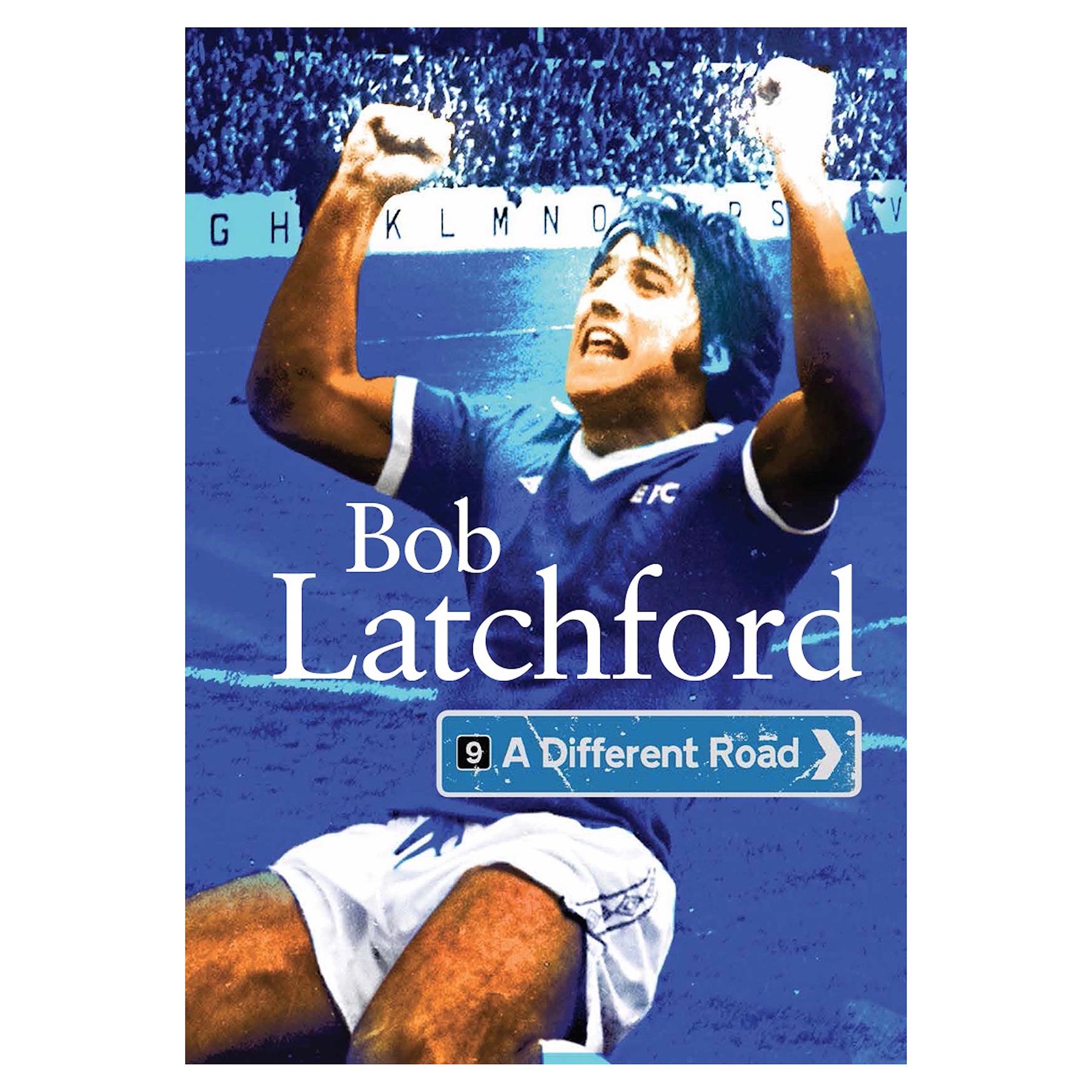 Everton Bob Latchford - A Different Road Hardback Book