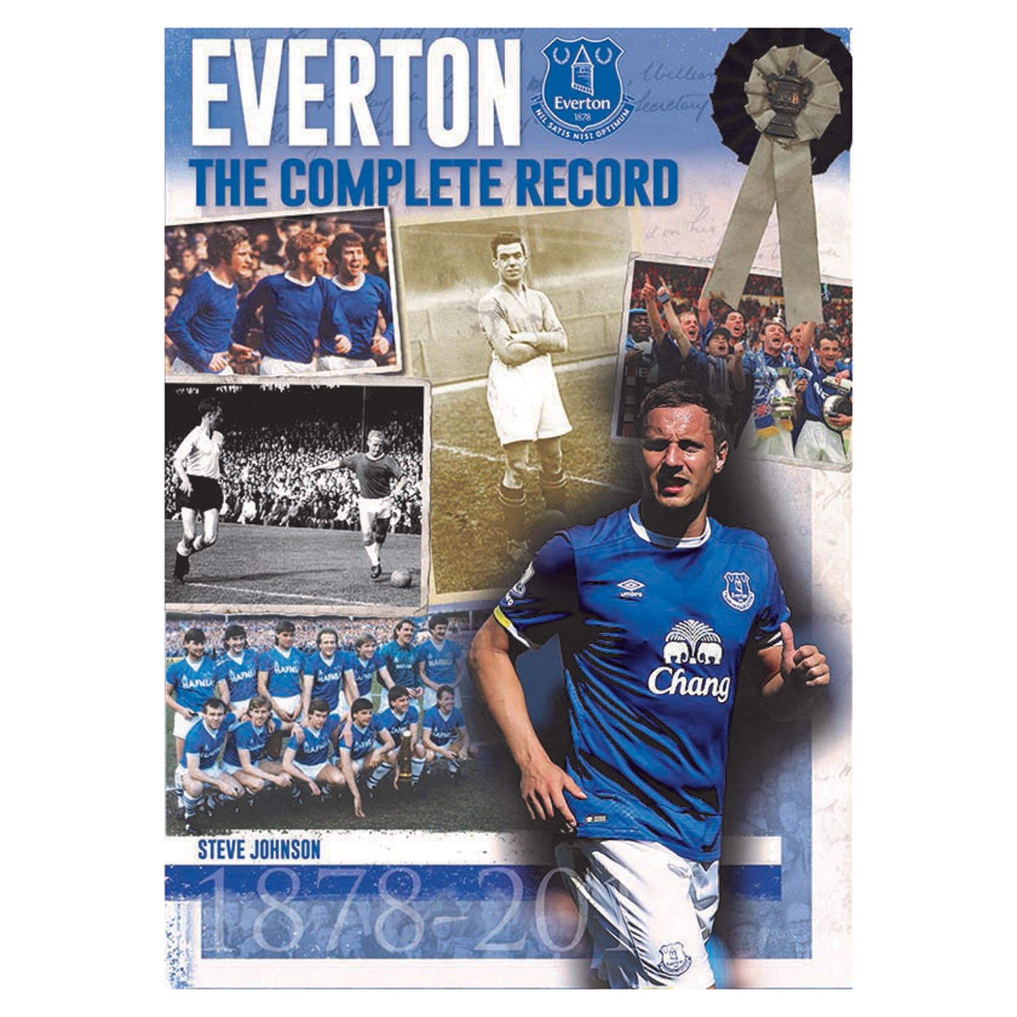 Everton The Complete Record - 2nd Edition