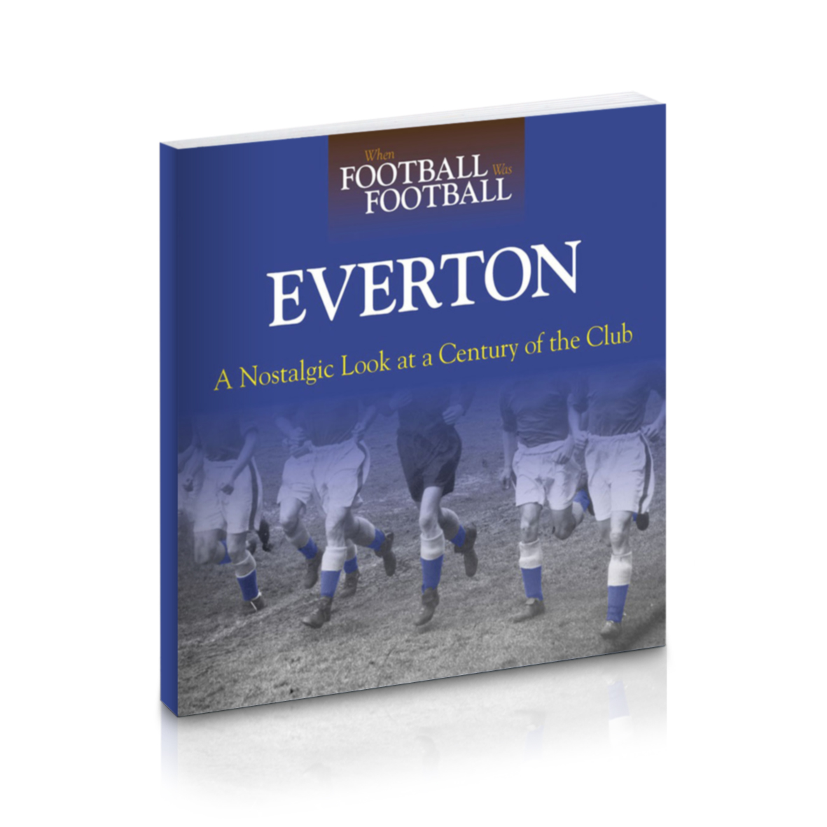 Everton When Football was Football Book