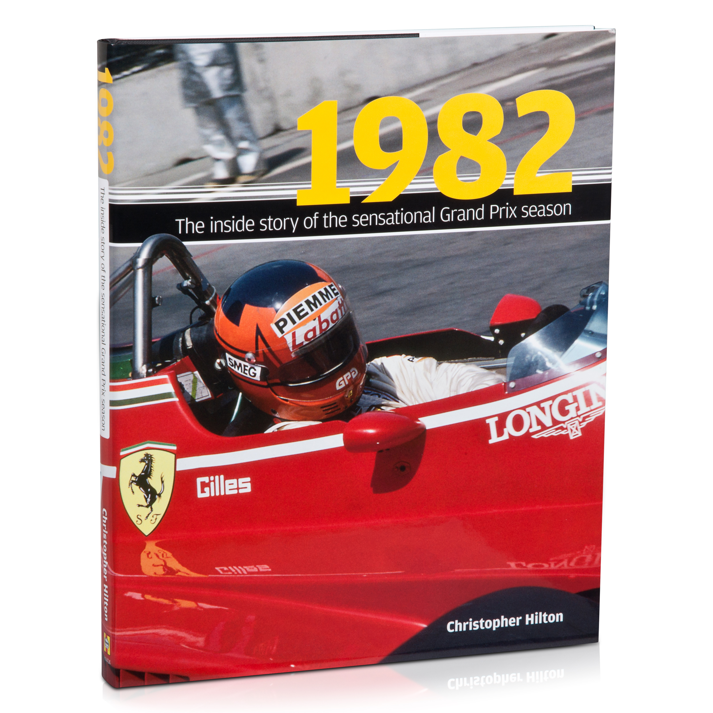 Formula One 1982 - The Inside Story Of An Astonishing Grand Prix Season