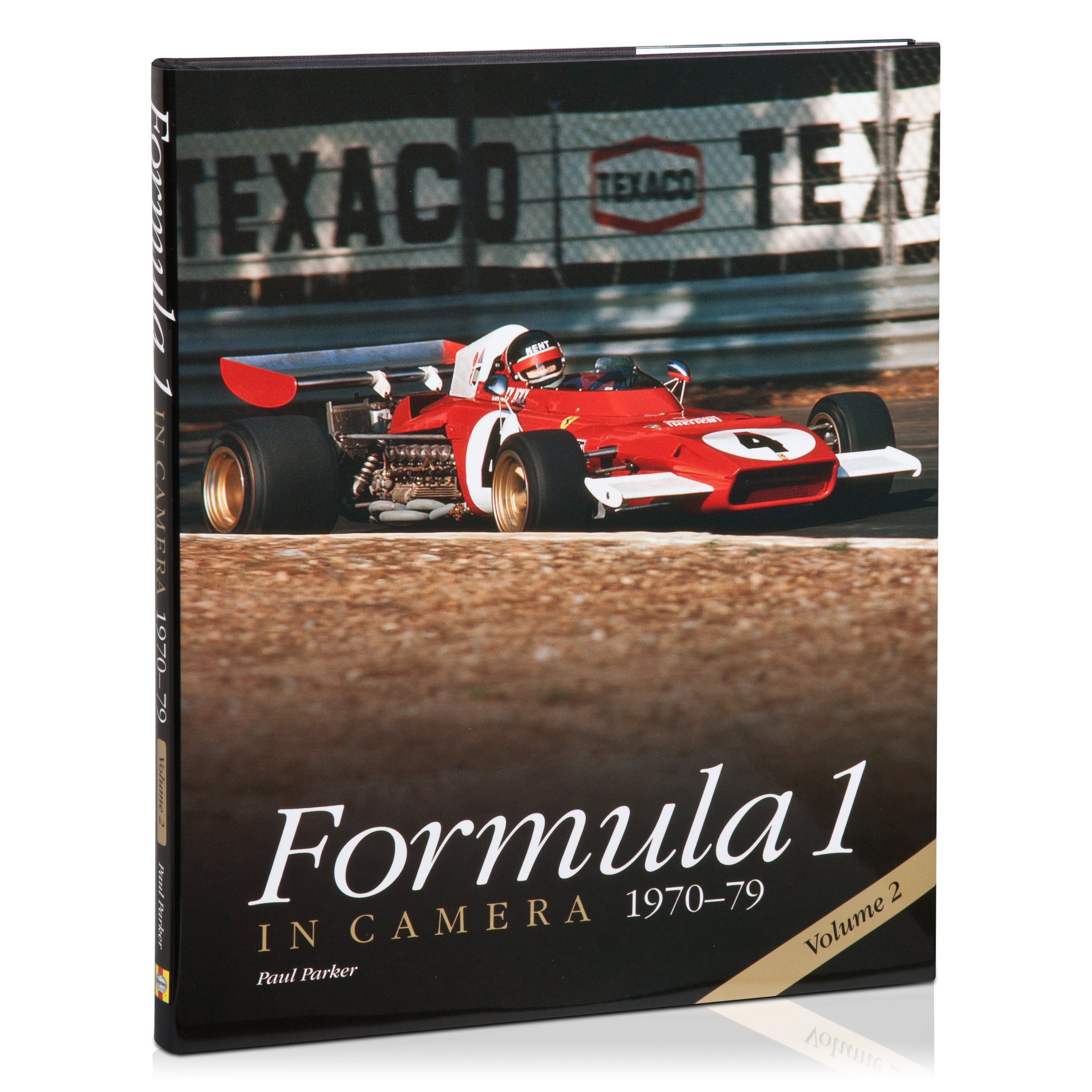 Formula One Formula 1 in Camera 1970-79 Volume 2