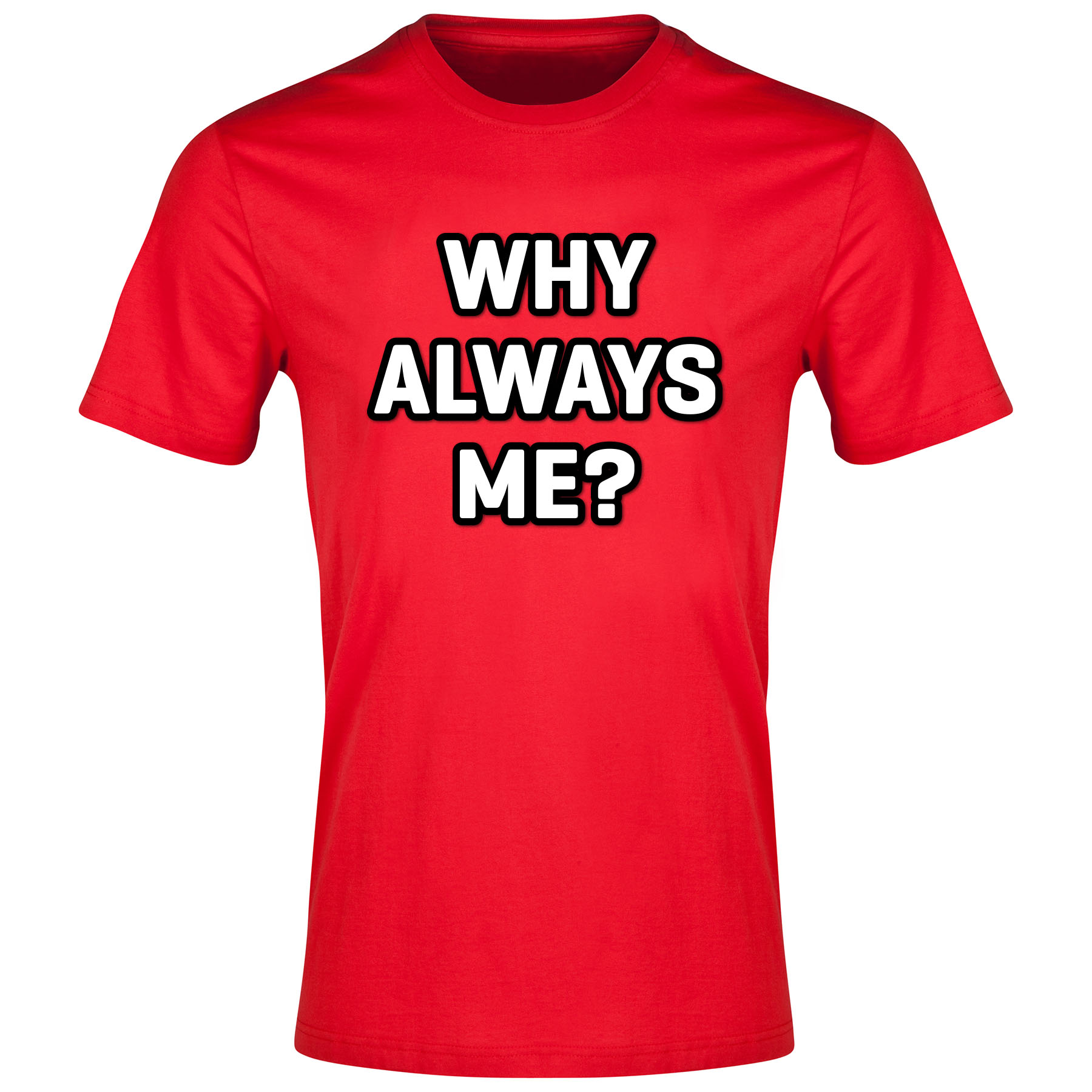 Liverpool Why Always Me? T-Shirt Red