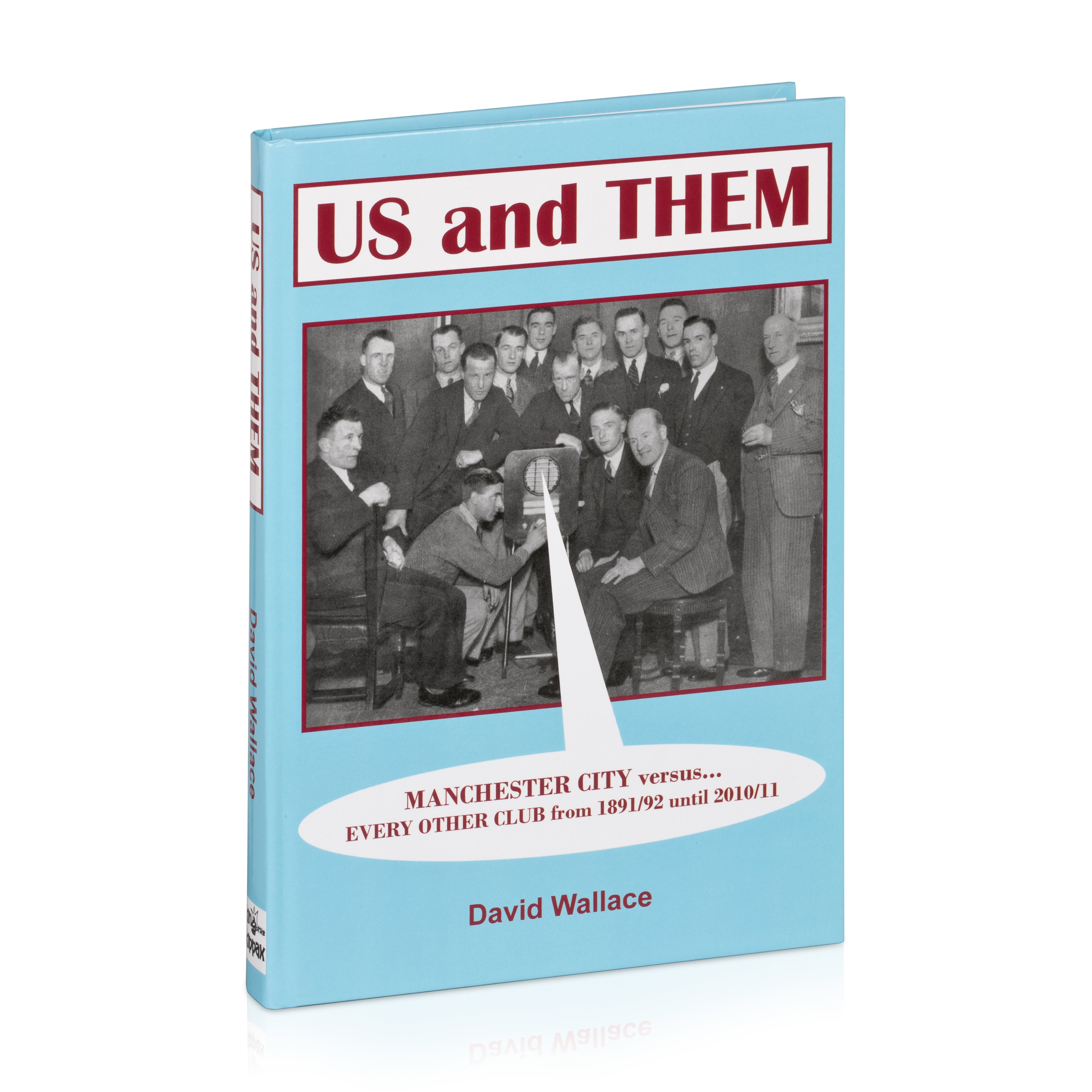 Manchester City Us and Them Hardback Book