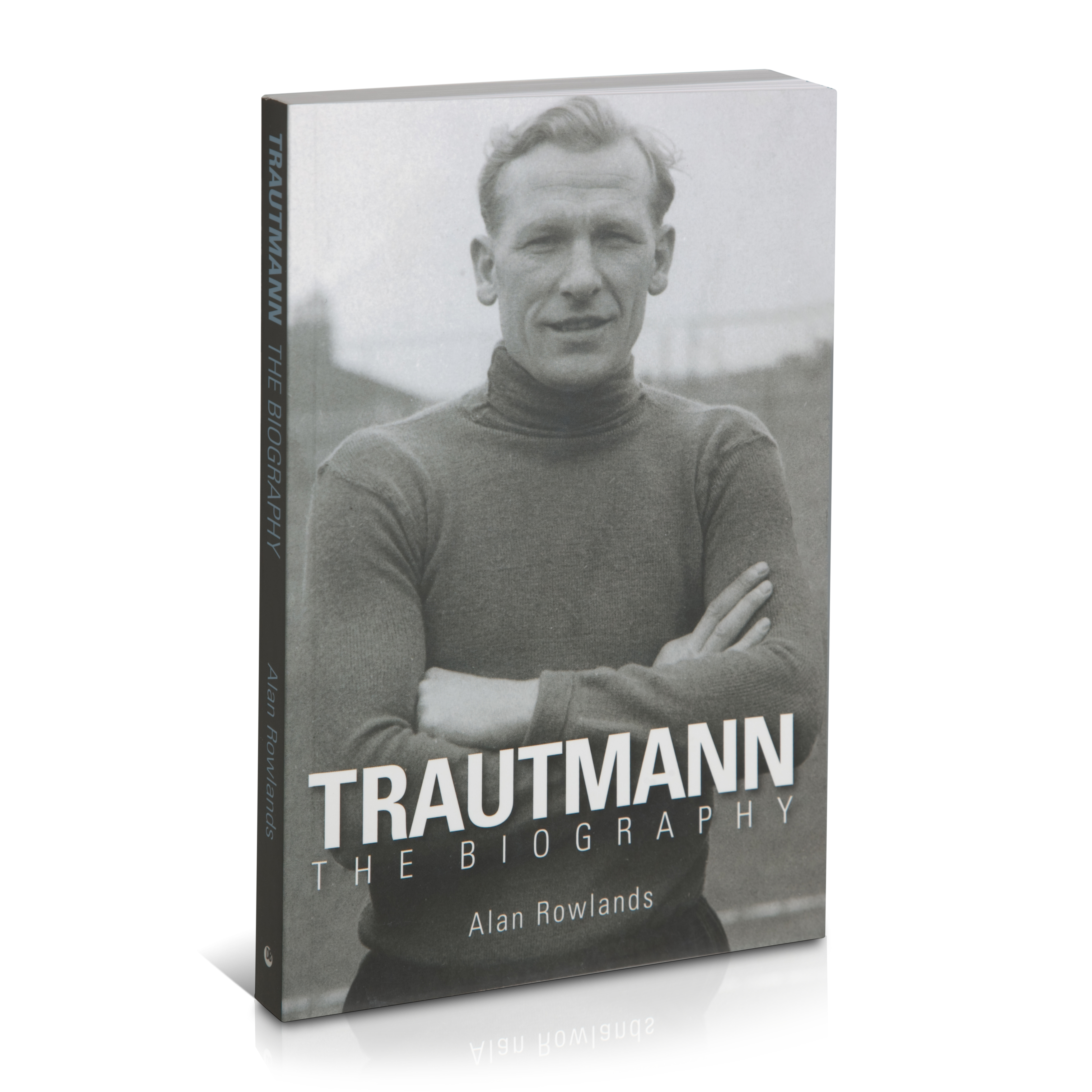 Manchester City Bert Trautmann Biography Paper Back
