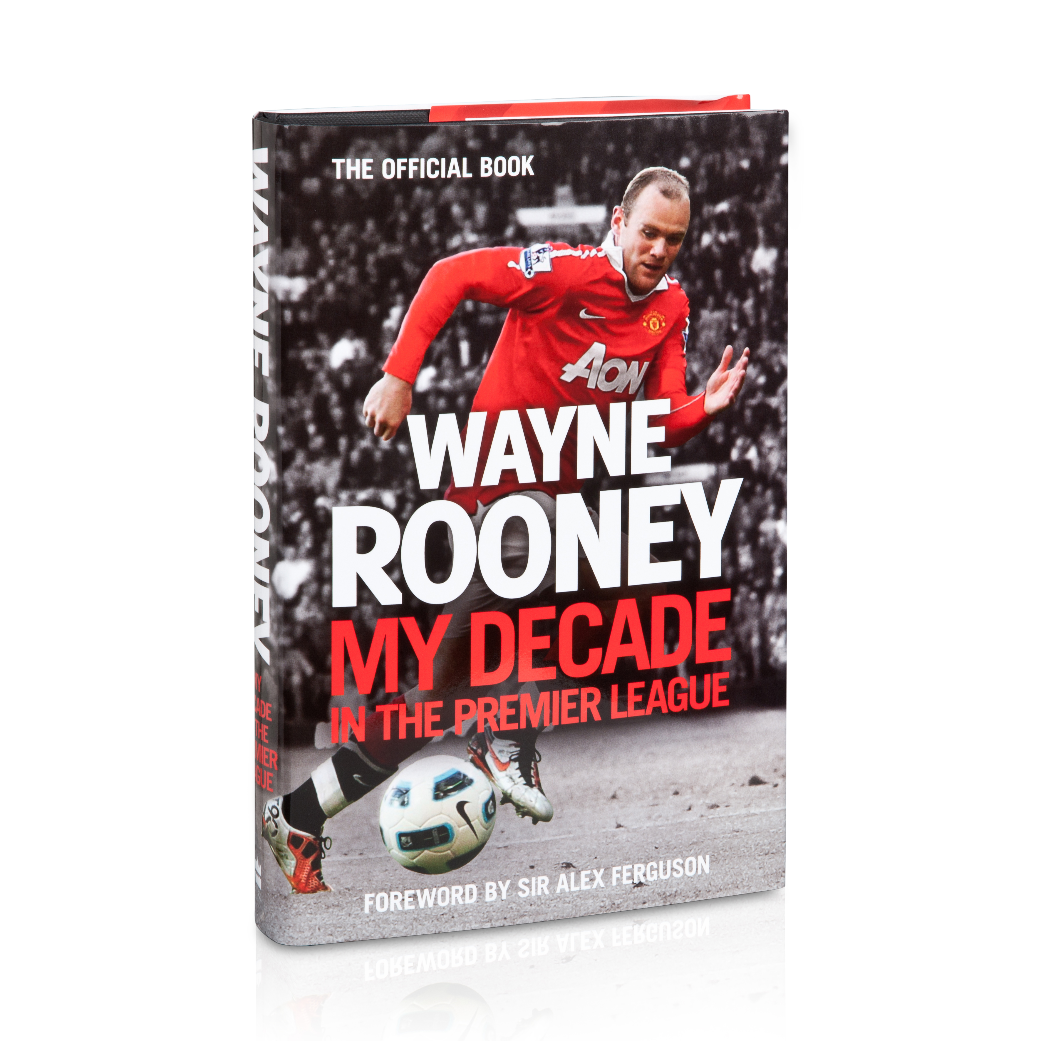 Manchester United Wayne Rooney: My Decade in the Premier League Hardback Book