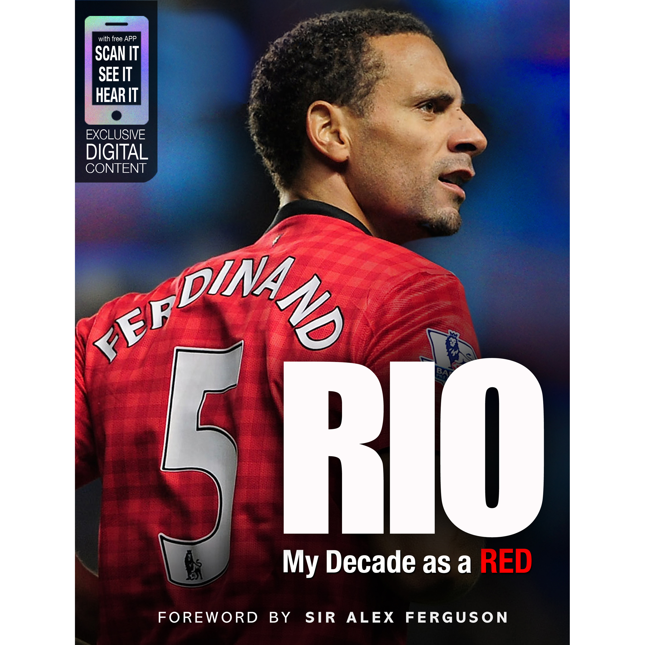 Manchester United Rio - My Decade as a Red Hardback Book