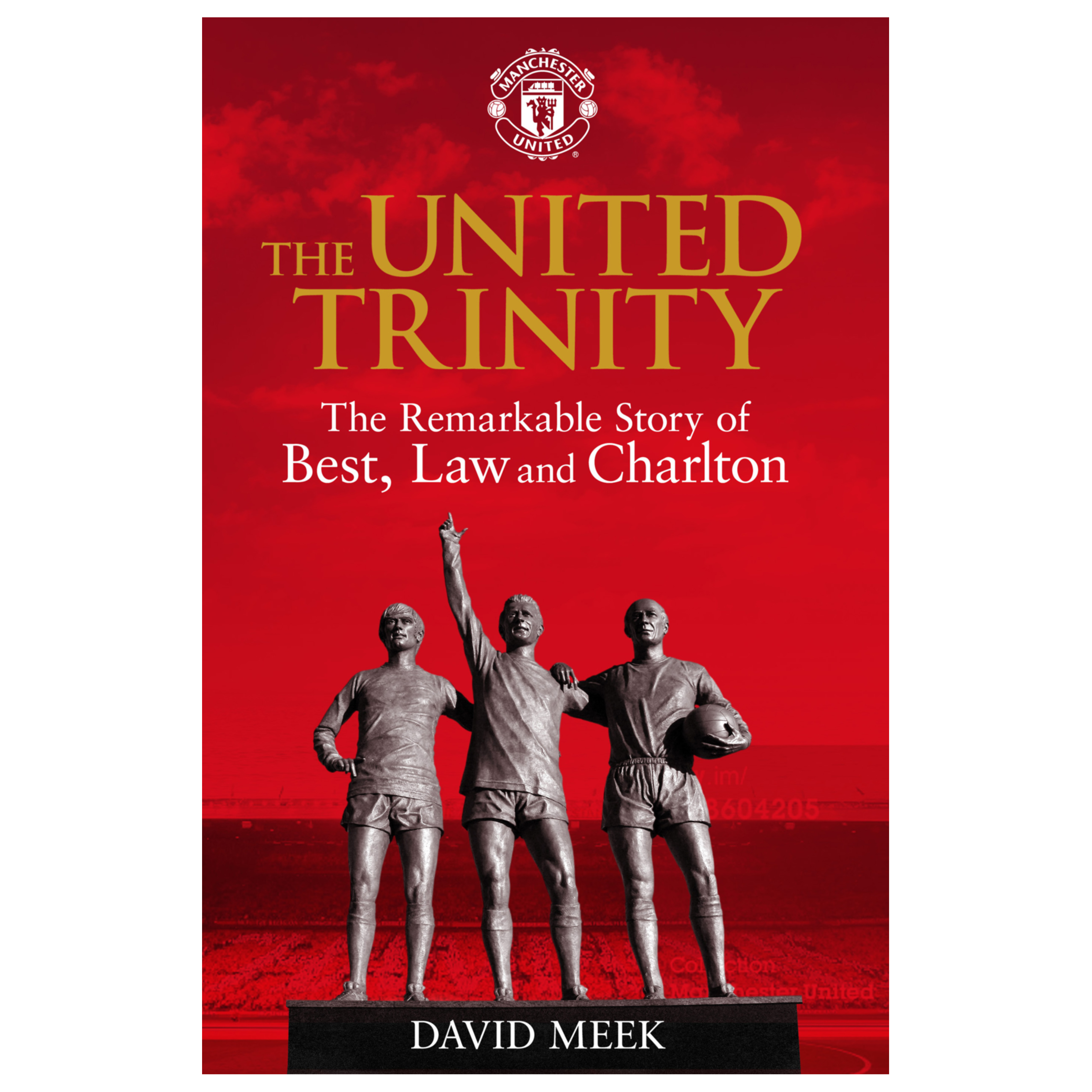 Manchester United The United Trinity Hardback Book