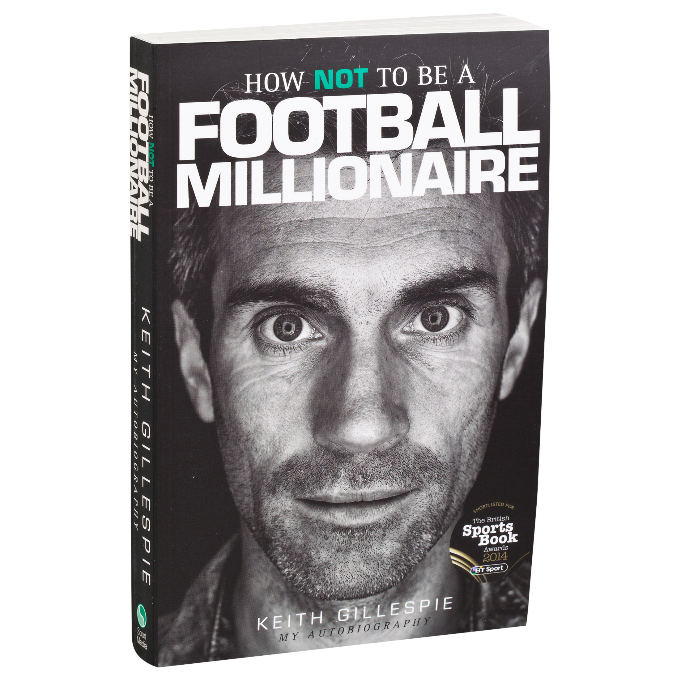 Manchester United Keith Gillespie My Autobiography - How Not To Be A Football Millionaire Paperback Book