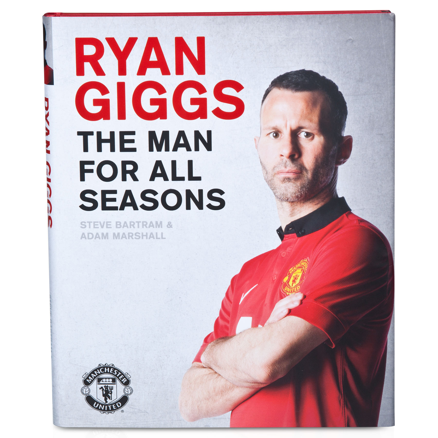 Manchester United Ryan Giggs - The Man For All Seasons - Hard Back Book