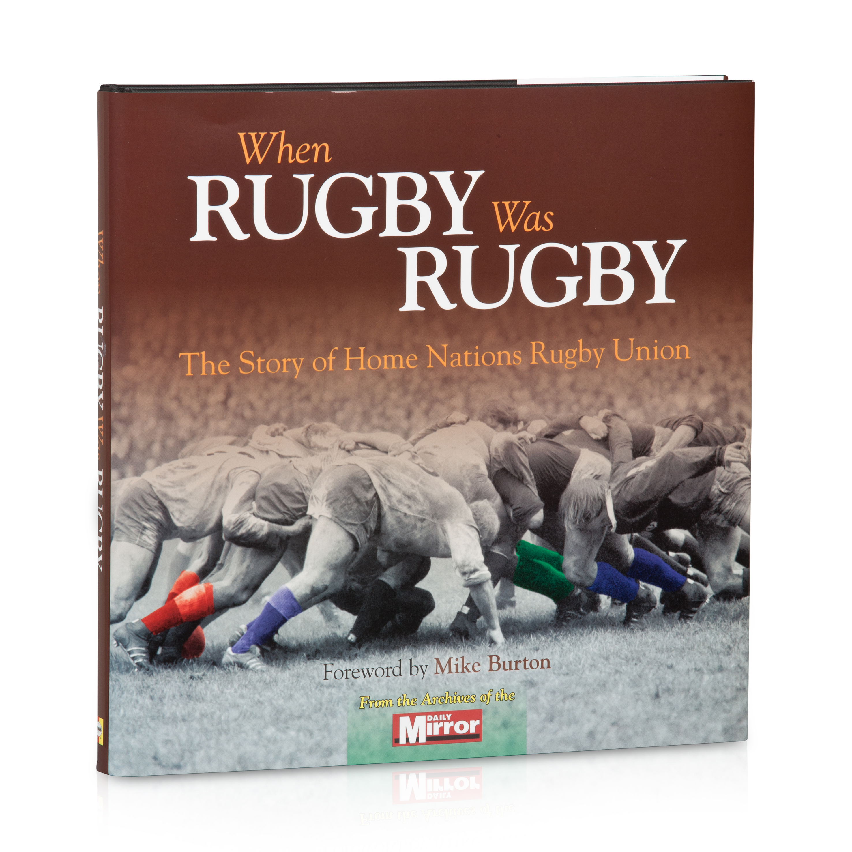 When Rugby Was Rugby - The Home Nations