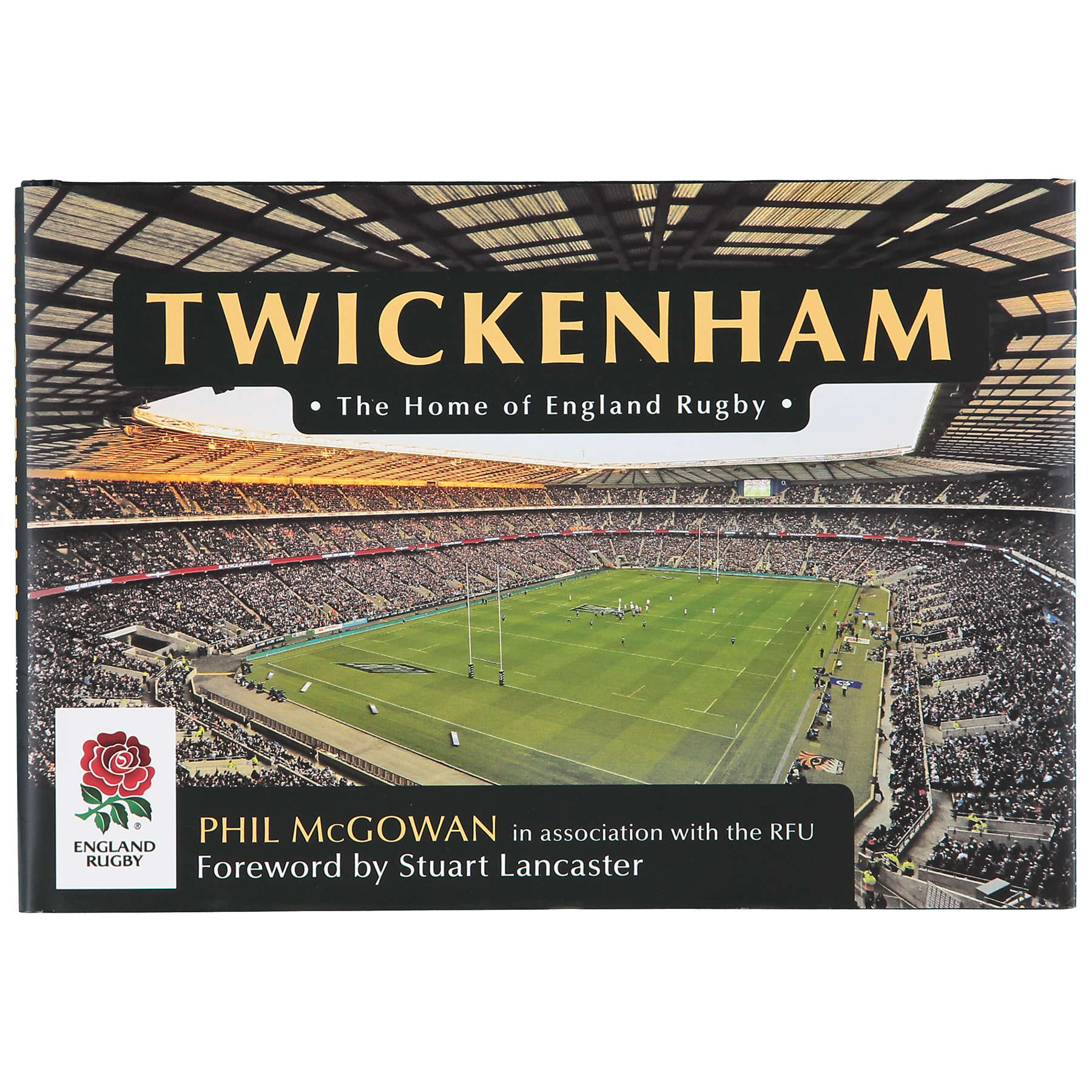 England Twickenham  The Home of England Rugby Book