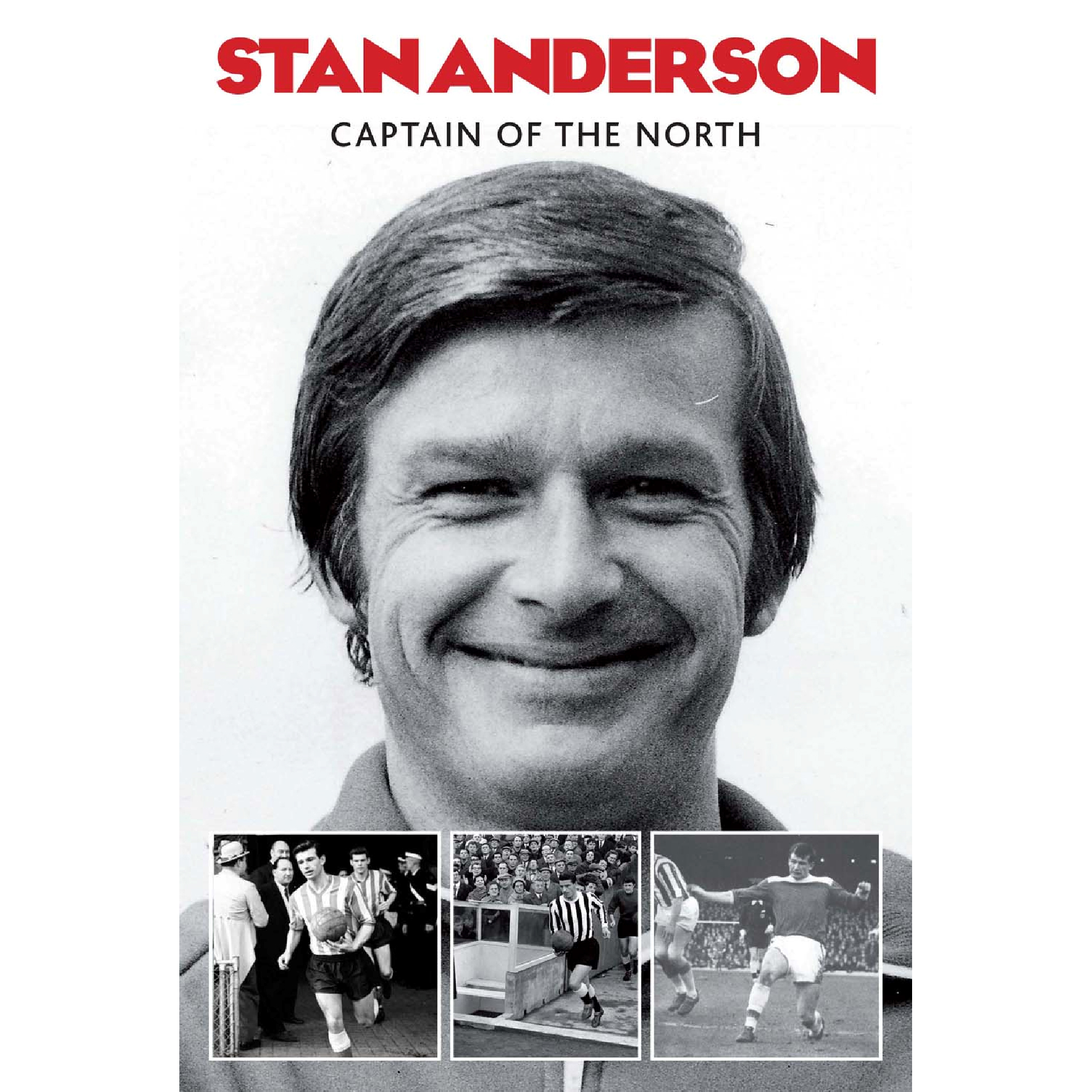 Sunderland Stan Anderson - Captain of the North Book