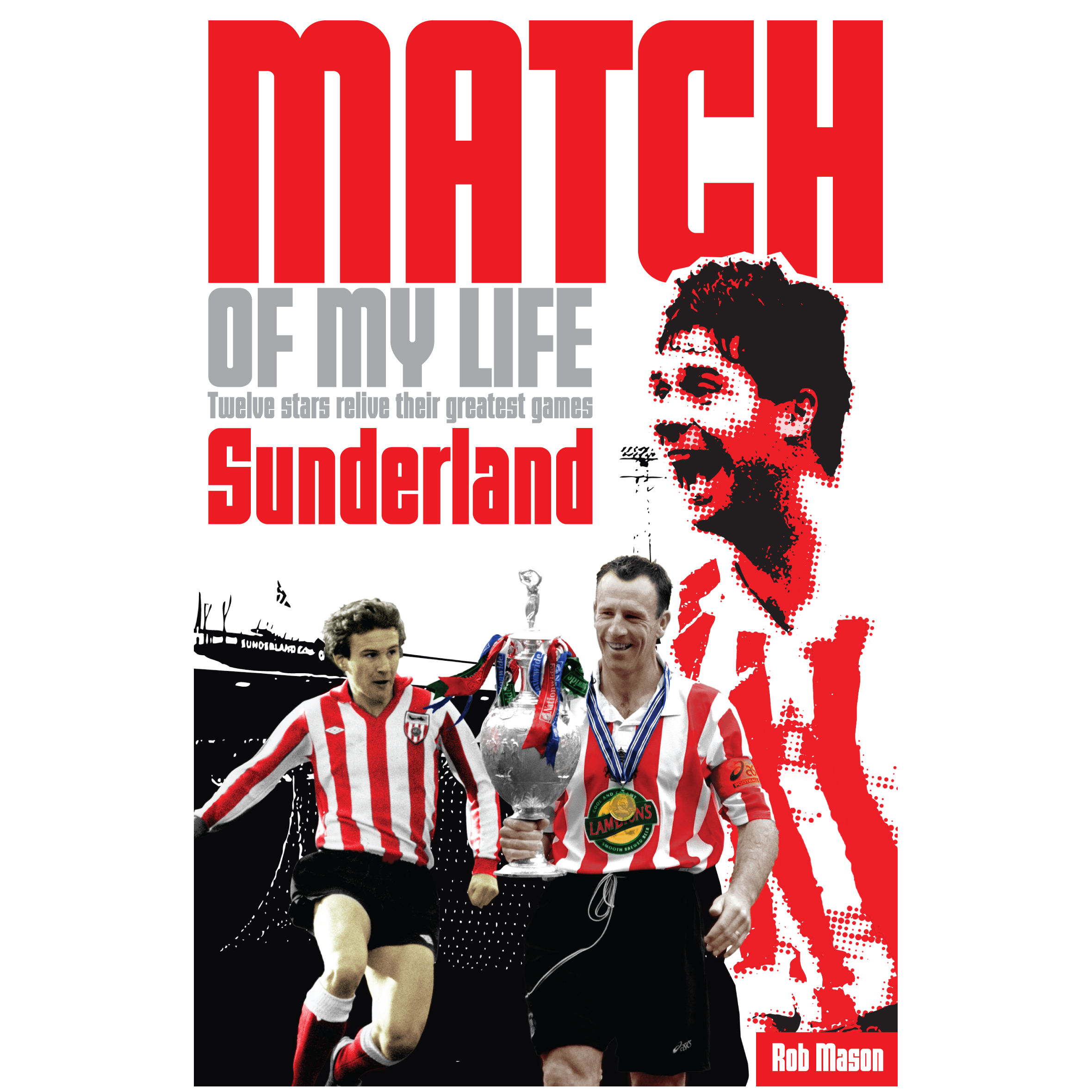 Sunderland Match of My Life Book