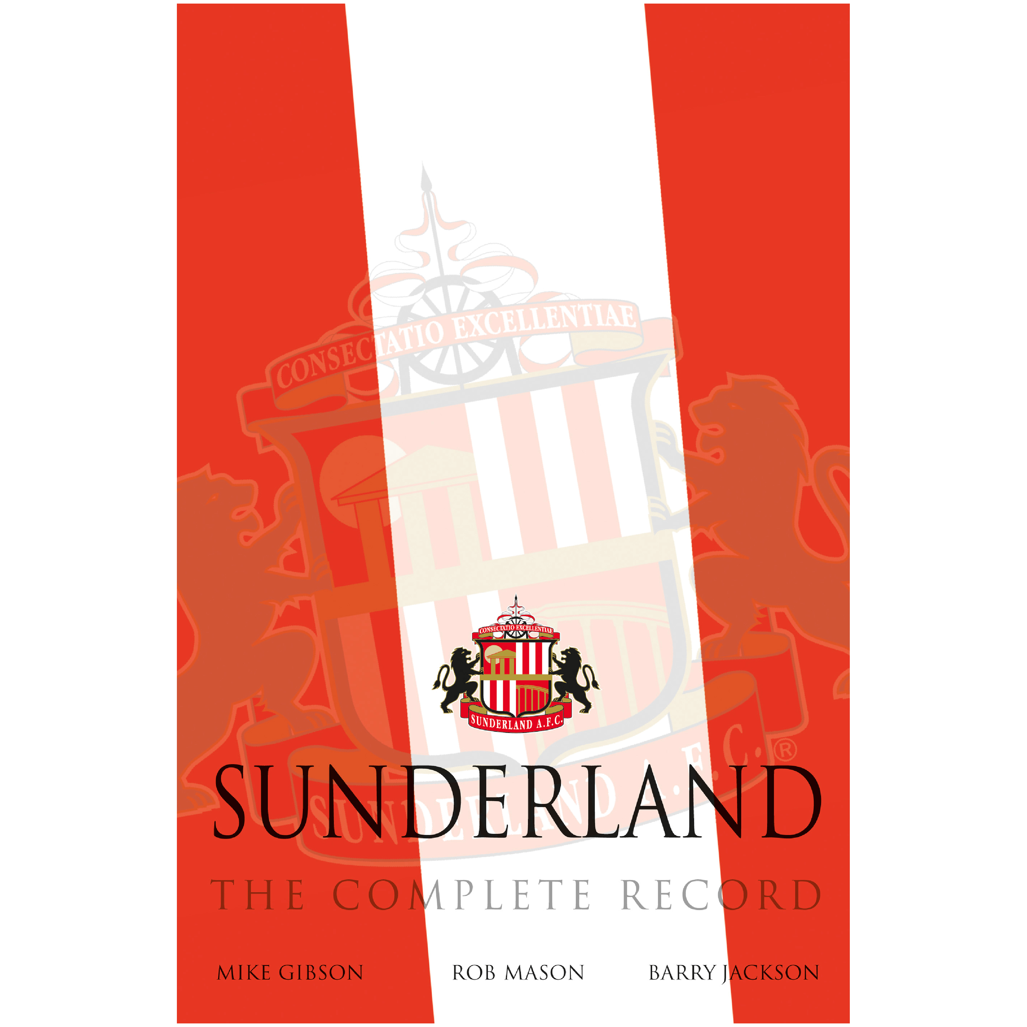 Sunderland The Complete Record Book