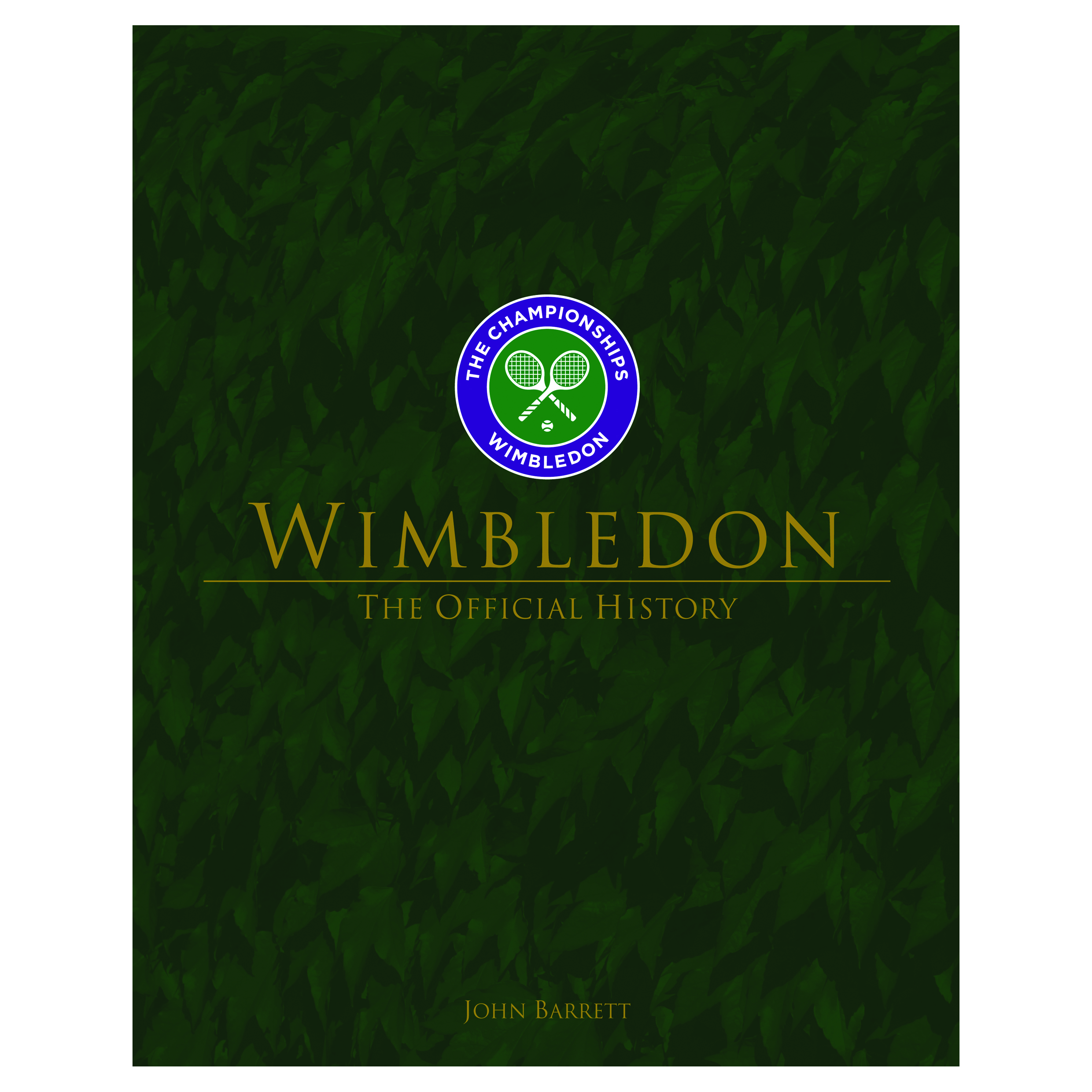 Wimbledon – The Official Illustrated History