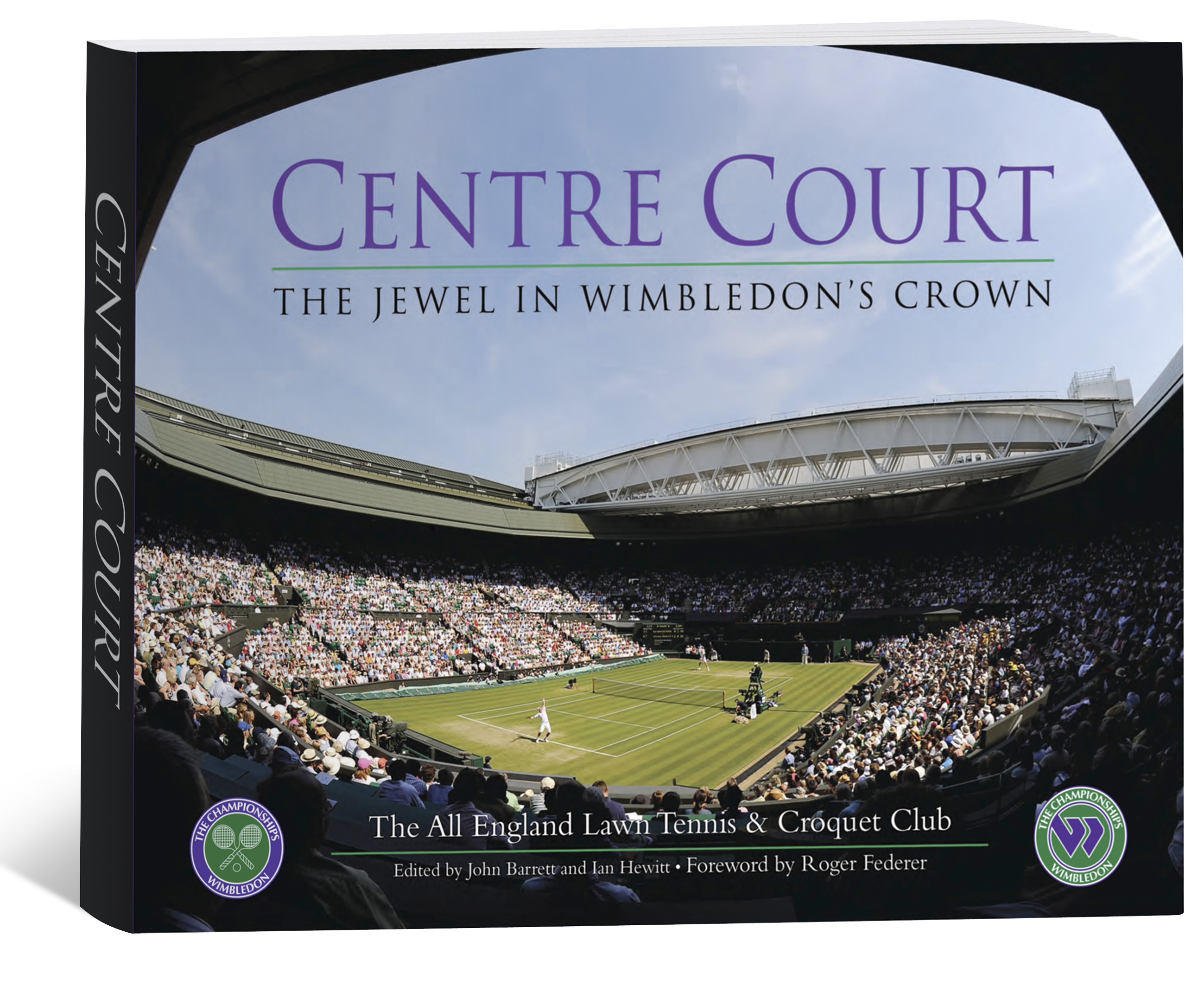 Centre Court The Jewel in Wimbledons Crown Book 2nd Edition